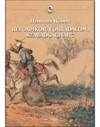 Reformkor, forradalom, szabadságharc