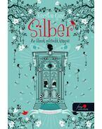 Silber - Az álmok második könyve (Silber 2.)