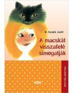 A macskát visszafelé simogatják (7. kiadás)