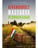 Kivándorolt magyarok nyomdokaiban