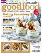Good Food V. évfolyam 12. szám - 2016. DECEMBER