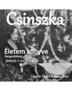 Csinszka: Életem könyve hangoskönyv
