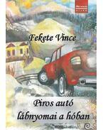 Piros autó lábnyomai a hóban - Versek felnőtteknek és gyerekeknek