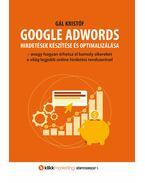 GOOGLE ADWORDS - hirdetések készítése és optimalizálása