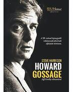 Howard Gossage - A 20. század legnagyobb reklámszakemberének elfeledett története