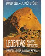 Legendás szigetek, legendás történetek / Fabulous Islands, Fabulous Stories