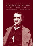 Kortársunk, Mr. Poe. Felfedező utak az összegyűjtött elbeszélésekben