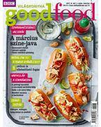 Good Food VI. évfolyam 3. szám - 2017. MÁRCIUS