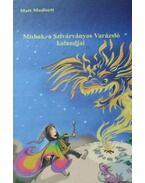 Mishak, a Szivárványos Varázsló kalandjai