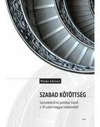 Szabad kötöttség. Szonettekről és politikai líráról a '45 utáni magyar irodalomból