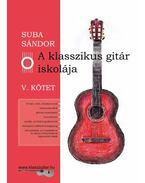 A klasszikus gitár iskolája - V. kötet