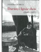 Darányi Ignác élete (1849-1927)