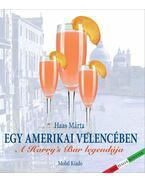 Egy amerikai Velencében - A Harry's Bar legendája