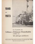 Zur Geschichte der Löbau-Zittauer Eisenbahn