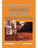 A nyírfaseprú-díjas Szőke Júlia titokzatos élete és elporladt álma