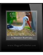 A Magyar Trikolor Tizenket  Honapja a Nemzet Naptara