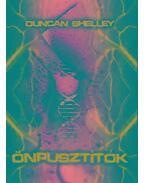 Duncan Shelley: Önpusztítók