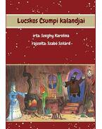 Lucskos Csumpi kalandjai