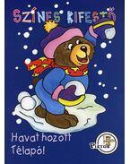 HAVATT HOZOT TÉLAPÓ! - SZÍNES KIFESTŐ