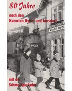 80 Jahre nach den Kurorten Oybin und Jonsdorf
