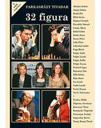 32 figura - A sakk regénye