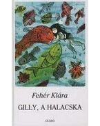 GILLY, A HALACSKA