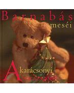 BARNABÁS MESÉI - A KARÁCSONYI VARÁZSGÖMB