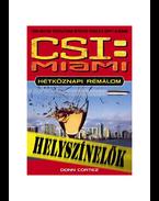 CSI: MIAMI - HÉTKÖZNAPI RÉMÁLOM