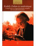 Kodály Zoltán és tanítványai