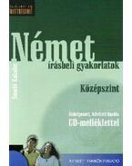 NÉMET ÍRÁSBELI GYAKORLATOK KÖZÉPSZINT CD-VEL (ÁTDOLG, BŐV. KIADÁS)