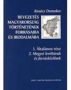 BEVEZETÉS MAGYARORSZÁG TÖRTÉNETÉBE 1. - ÁLT. RÉSZ 3. KÖTET