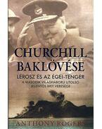 CHURCHILL BAKLÖVÉSE - LÉROSZ ÉS AZ ÉGEI-TENGER