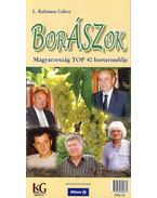 Borászok - Magyarország top 40 bortermelője