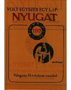 VOLT EGYSZER EGY LAP: NYUGAT - ÜKH 2008 - Kaján Tibor, Veress István