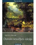 DARWIN VESZÉLYES IDEÁJA - TEST ÉS LÉLEK -