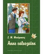 Anne válaszúton - KEMÉNY BORÍTÓS