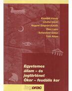 Egyetemes állam- és jogtörténet (Ókor - feudális kor)