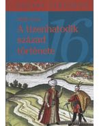 A tizenhatodik század története