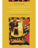 Az őskeresztyénség élményvilága és magatartásformái - Theissen, Gerd