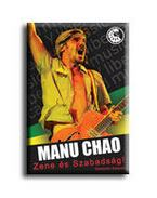 Manu Chao - zene és szabadság