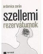 SZELLEMI REZERVÁTUMOK