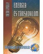 ENERGIA ÉS TÁRSADALOM - MAGYARORSZÁG AZ EZREDFORDULÓN
