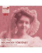 RÉGIMÓDI TÖRTÉNET  - CD - MP3 - HANGOS REGÉNY