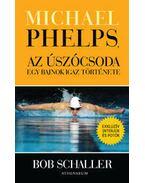 Michael Phelps, az úszócsoda