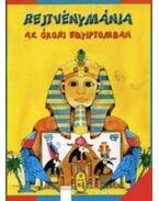 Rejtvénymánia - Az ókori Egyiptomban
