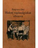HALOTT VAJDASÁGIAKAT OLVASVA - ÜKH 2009