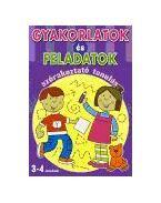 Gyakorlatok és feladatok - szórakoztató tanulás 3-4 éveseknek
