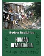 Társadalmi viselkedéstan XIII. - Humán demokrácia