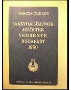 Sakkvilágbajnokjelöltek versenye Budapest 1950