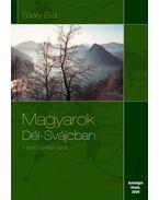 MAGYAROK DÉL-SVÁJCBAN - ÜKH 2009